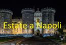 """""""ESTATE A NAPOLI 2017"""" – AL MASCHIO ANGIOINO"""