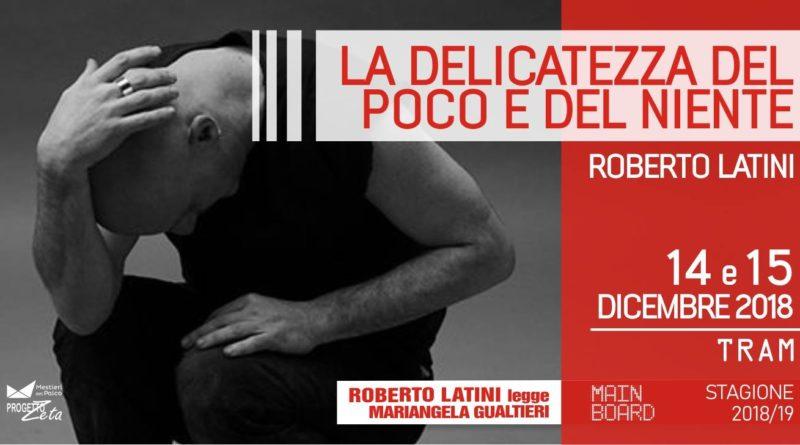 Al Teatro Tram Roberto Latini legge Mariangela Gualtieri