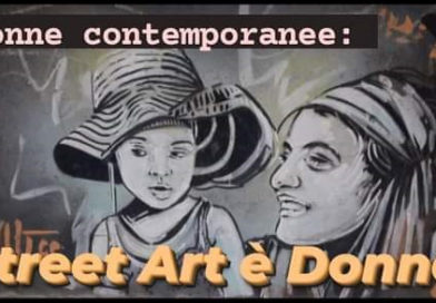 Donne contemporanee: Street Art è Donna